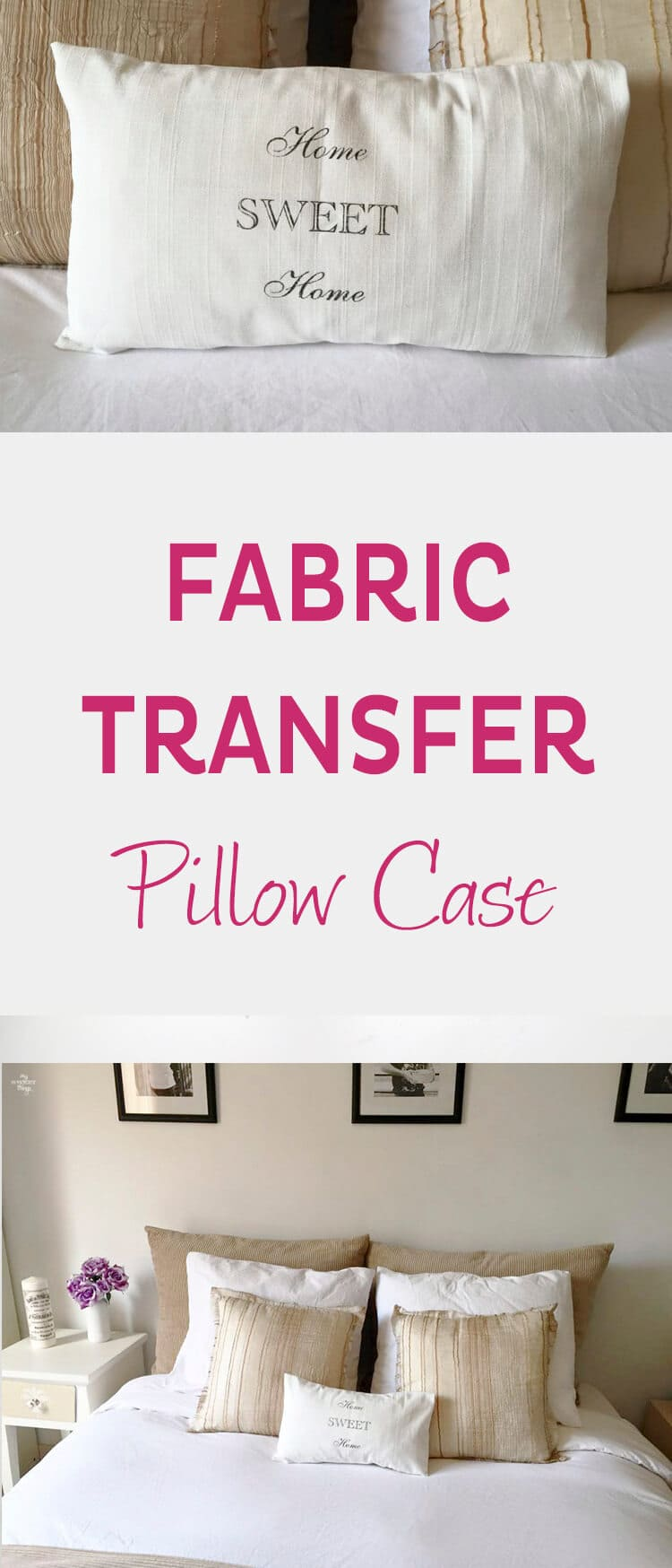 How to make your own DIY Fabric transfer pillow case the easy way · Via www.sweethings.net
