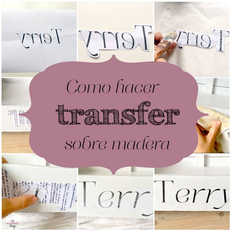 Como hacer transfer sobre madera | Sweethings.net