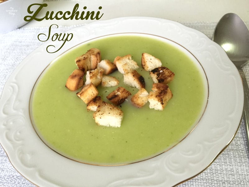 How to make this delicious and easy zucchini soup | Via www.sweethings.net