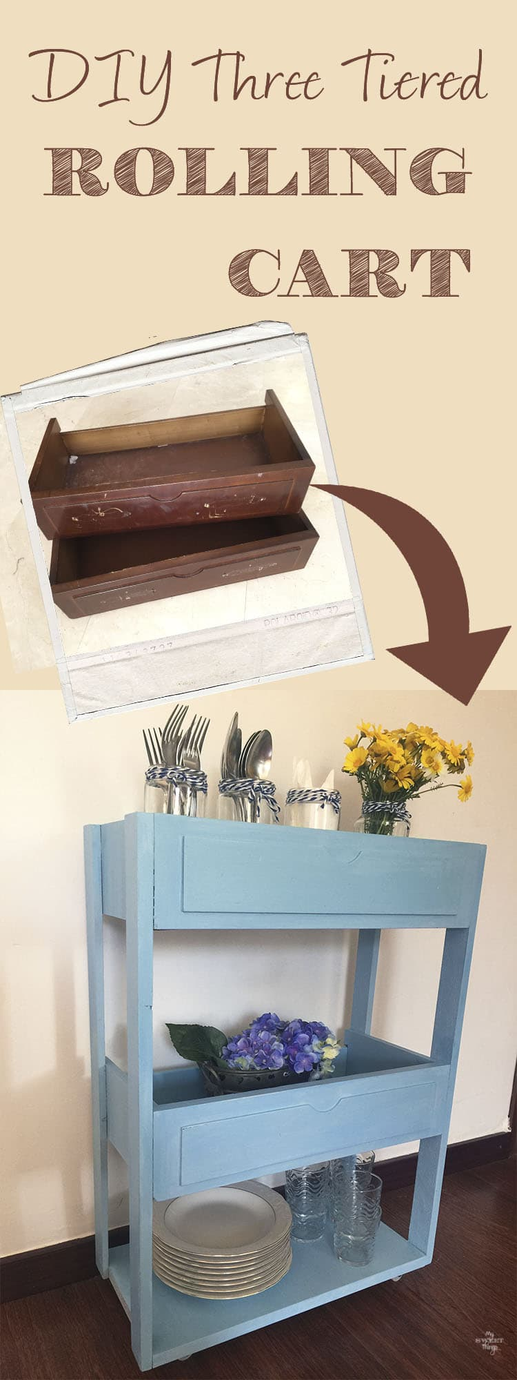 DIY Three tiered rolling cart out of free drawers · My Sweet Things