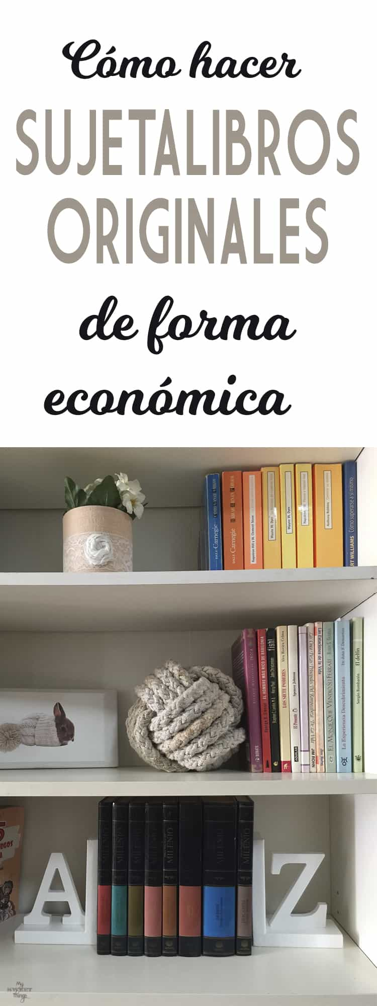 Como hacer sujetalibros originales de forma económica · Via www.sweethings.net