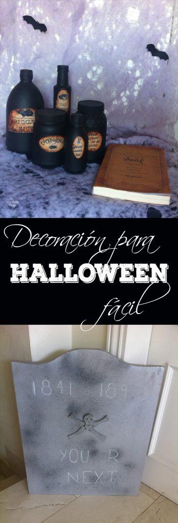 Decoración fácil para Halloween. Unas pócimas y un libro de conjuros, o unas tumbas super sencillas, todo de bajo coste