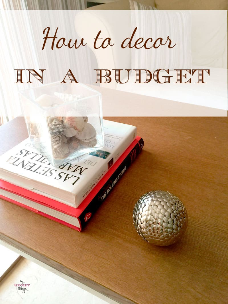 How to decor in a budget - sweethings.net