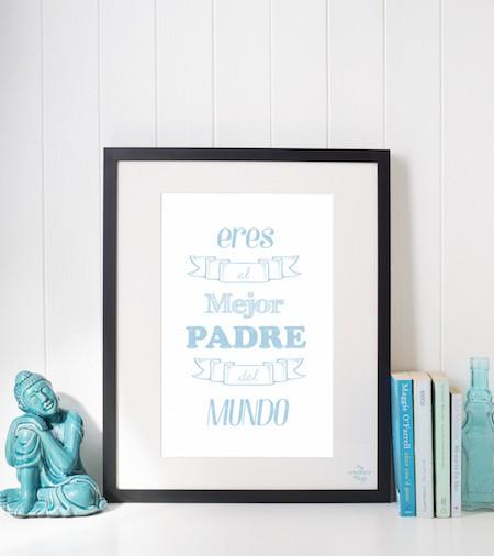 """Lámina descargable """"Eres el mejor padre del mundo"""" para felicitar en el Día del Padre a todos los padres del mundo"""