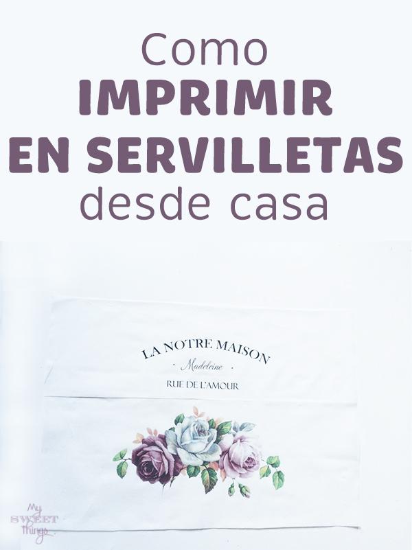 Como imprimir en servilletas para nuestros proyectos de decoupage · #diy #manualidades #decoupage #servilletas #transfer #tutorial · Via www.sweethings.net