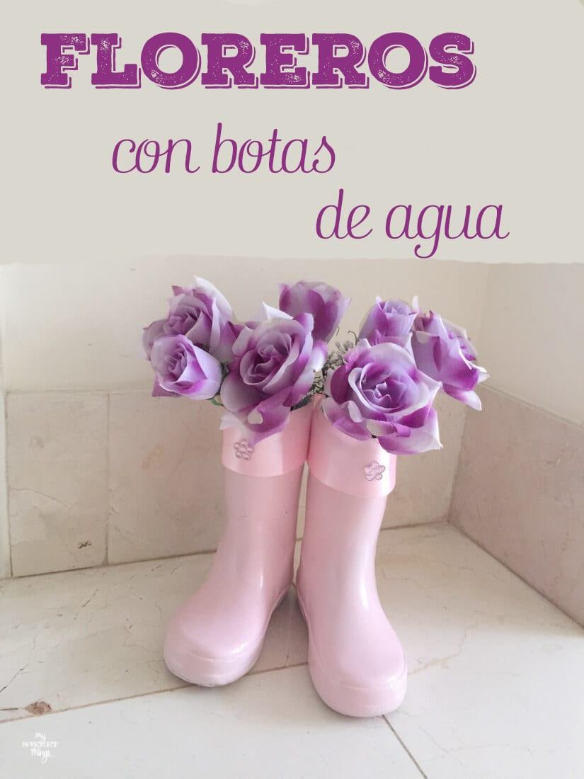 Floreros con botas de agua recicladas  ·  My Sweet Things