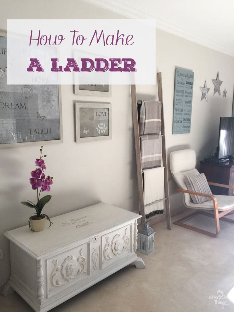 How to make a decorative ladder the easy way