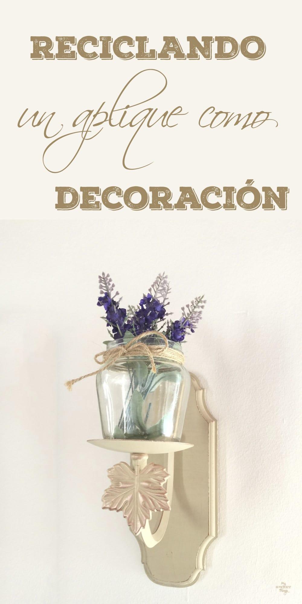 Reciclar un aplique como decoración · Via www.sweethings.net