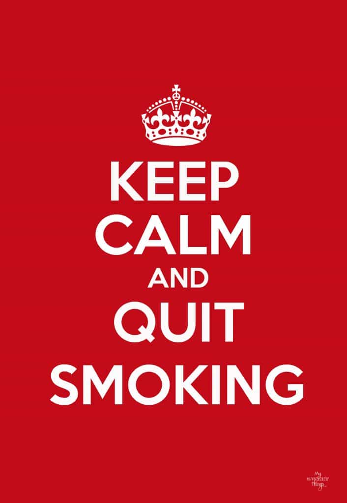 Incredible Tips for Finally Quitting Smoking This Year · Keep Calm and Quit Smoking · Via www.sweethings.net
