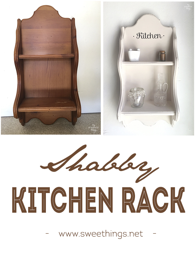 Shabby kitchen rack · Before and after · Via www.sweethings.net